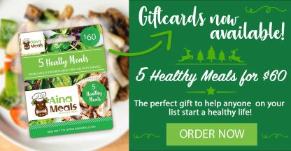 Giftcard Aina Meals Hawaii